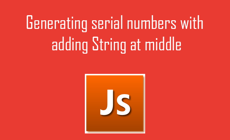 Generating serial numbers with adding String at middle using