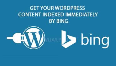 Get your WordPress content indexed immediately by Bing - Vijayakumar Selvaraj, WordPress Developer